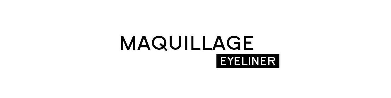 Eyeliner - maquillage| Parfumonsnous
