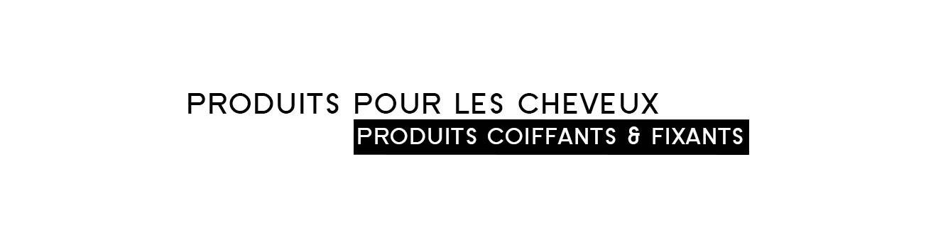 Coiffants fixants |Parfumonsnous