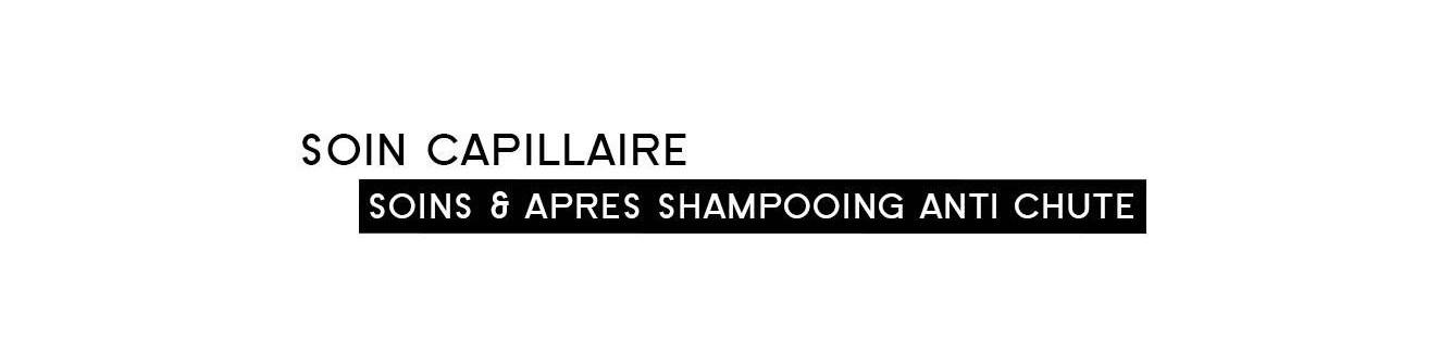 Soins & après shampooing anti chutes | Parfumonsnous