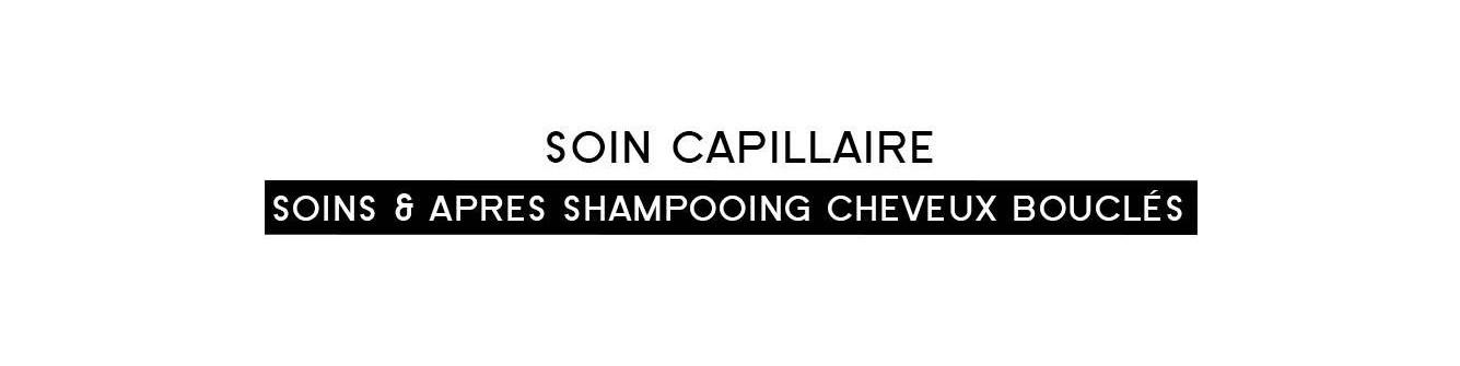 Soins & après shampooing cheveux bouclés | Parfumonsnous