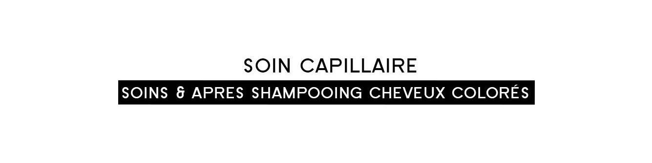 Soins & après shampooing cheveux colorés |Parfumonsnous