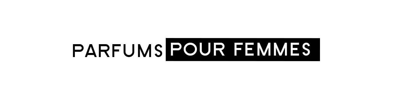 Parfums - Femme | Parfumonsnous