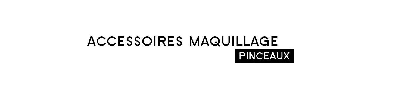 Pinceaux - Accessoire | Parfumonsnous